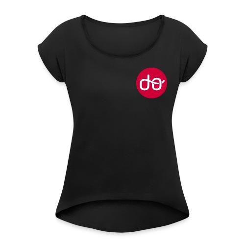 You can DO - Naisten T-paita, jossa rullatut hihat