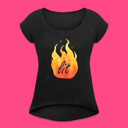 Lit - Frauen T-Shirt mit gerollten Ärmeln