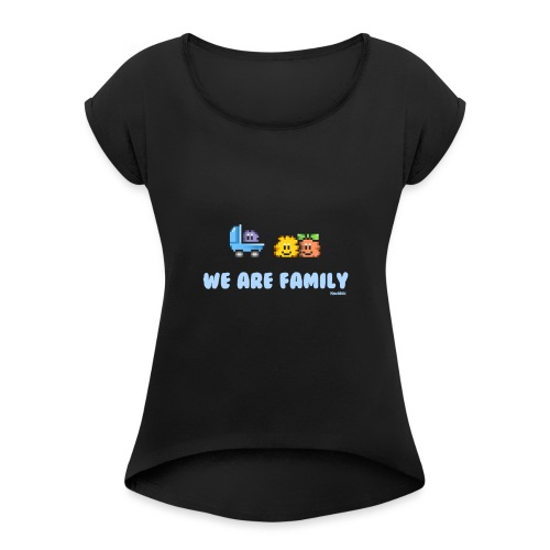 We Are Family - Boy - Frauen T-Shirt mit gerollten Ärmeln