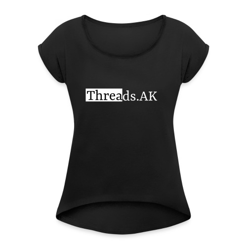 Threads.AK silhouette - Women's T-Shirt with rolled up sleeves