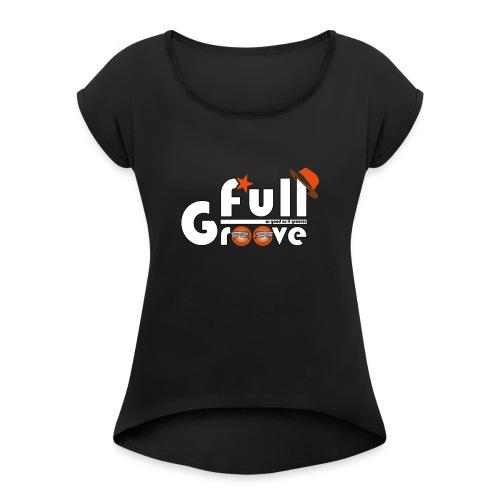 Full-GrOOve #1 - T-shirt à manches retroussées Femme