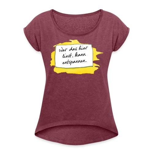 Janosch Wer Das Liest Spruch - Frauen T-Shirt mit gerollten Ärmeln