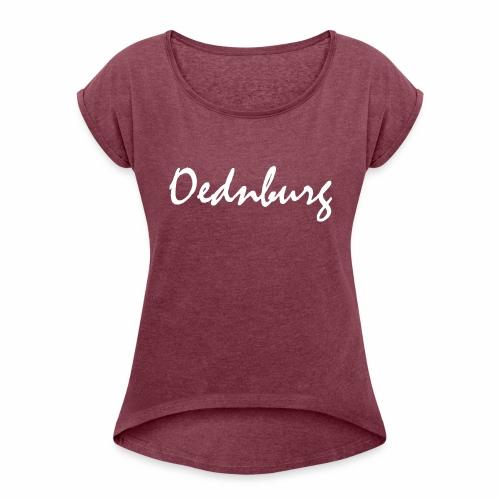 Oednburg Wit - Vrouwen T-shirt met opgerolde mouwen