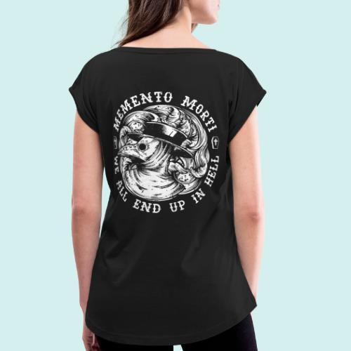 HELL apparel   MEMENTO MORTI   2019 - Frauen T-Shirt mit gerollten Ärmeln