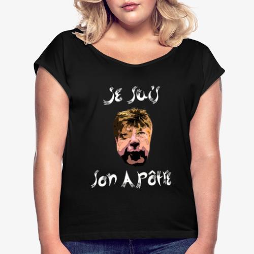 Pour mes apôtres - T-shirt à manches retroussées Femme