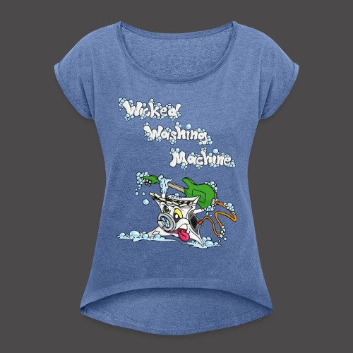 Wicked Washing Machine Cartoon and Logo - Vrouwen T-shirt met opgerolde mouwen