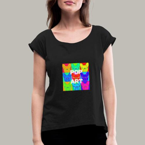 L'art de la Pop - T-shirt à manches retroussées Femme