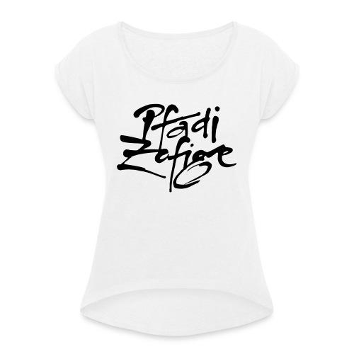 pfadi zofige - Frauen T-Shirt mit gerollten Ärmeln