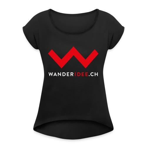 wanderidee nur w mit web - Frauen T-Shirt mit gerollten Ärmeln
