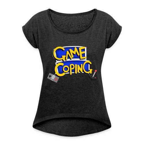 Game Coping Logo - Women's T-Shirt with rolled up sleeves
