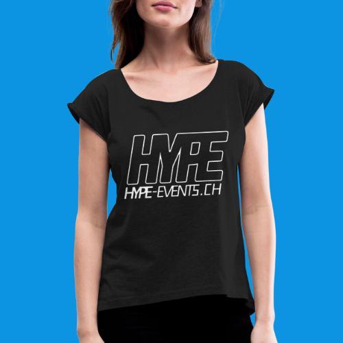 HYPEEVENTS - Frauen T-Shirt mit gerollten Ärmeln