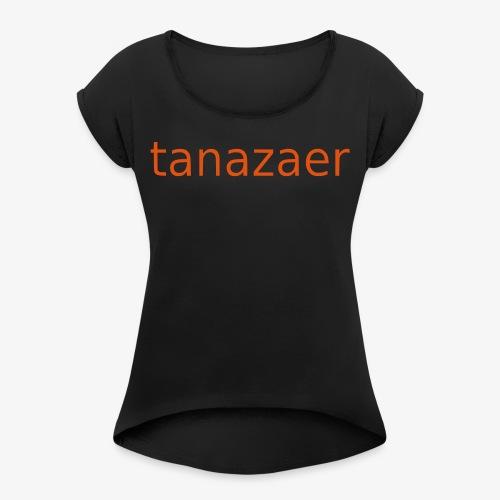 tanazaer - Dame T-shirt med rulleærmer