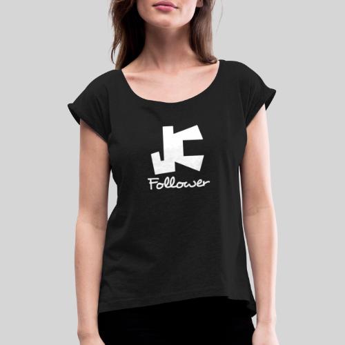 JC Follower - Nachfolger Jesu Christi - Frauen T-Shirt mit gerollten Ärmeln