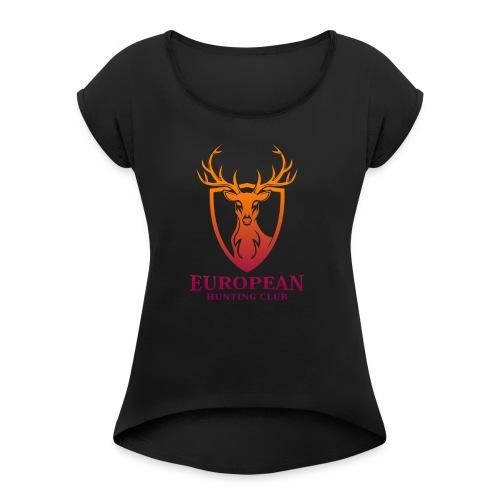 European Hunt Club 001 - Naisten T-paita, jossa rullatut hihat