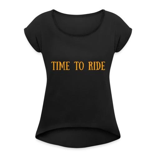 TIME TO RIDE - T-shirt à manches retroussées Femme
