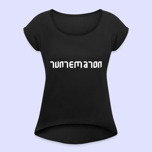 Teippilogo - Naisten T-paita, jossa rullatut hihat