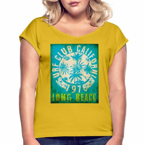 Long Beach Surf Club California 1976 Gift Idea - Women's T-Shirt with rolled up sleeves