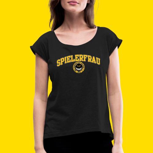 Puckbusters Spielerfrau Design - Frauen T-Shirt mit gerollten Ärmeln
