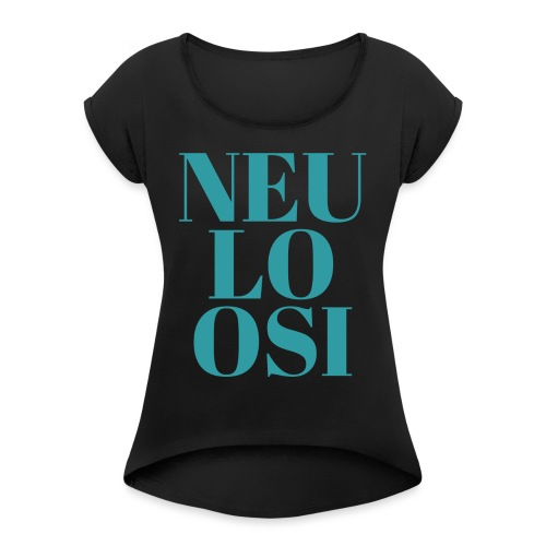 Neuloosi - Women's T-Shirt with rolled up sleeves