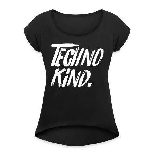 Techno Kind Raver Familie Afterhour Musik DJ Liebe - Frauen T-Shirt mit gerollten Ärmeln