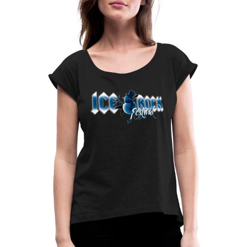 Schriftzug normal - Frauen T-Shirt mit gerollten Ärmeln