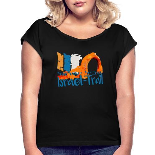 Israel National Trail Kibbuz Dan Shvil Israel blue - Frauen T-Shirt mit gerollten Ärmeln