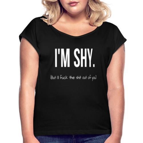 I'M SHY - Maglietta da donna con risvolti