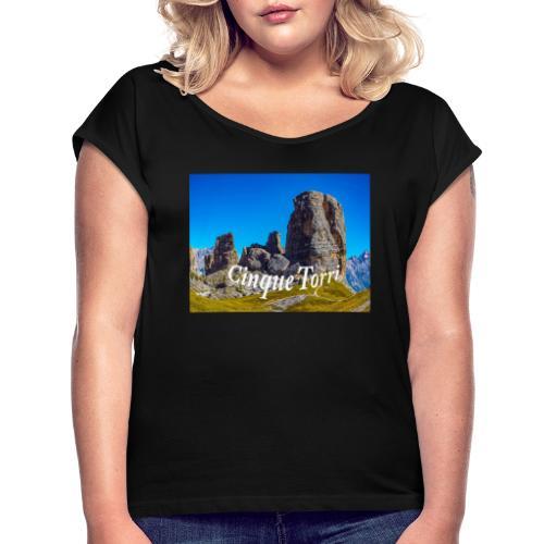 Cinque Torri - Frauen T-Shirt mit gerollten Ärmeln