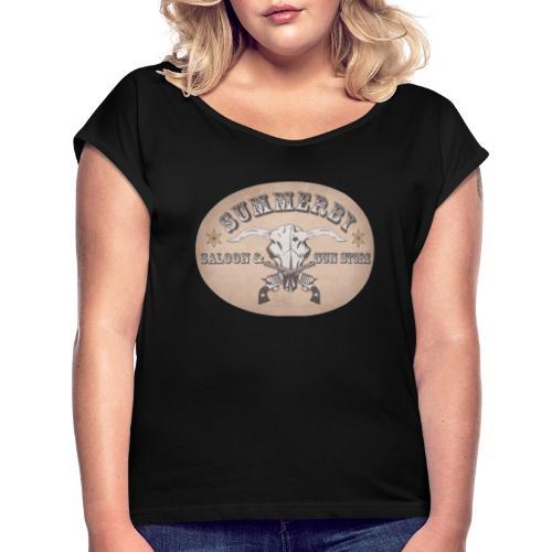 Summerby Saloon - Frauen T-Shirt mit gerollten Ärmeln