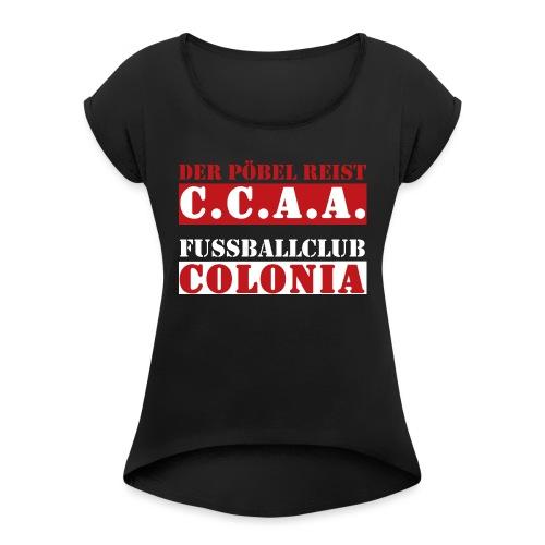 CCAA - Frauen T-Shirt mit gerollten Ärmeln