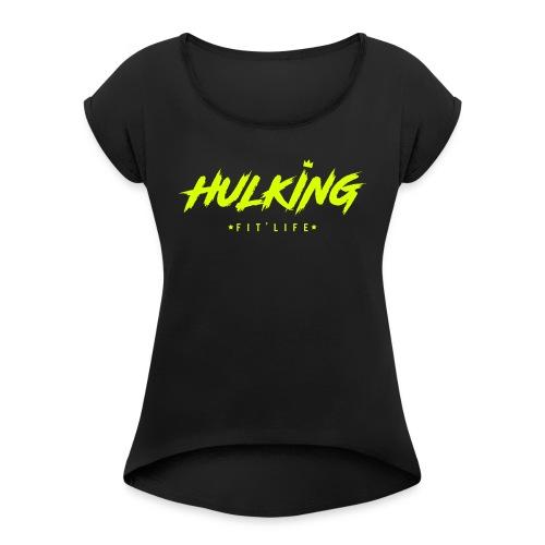 HulkinG rage t shirt - T-shirt à manches retroussées Femme