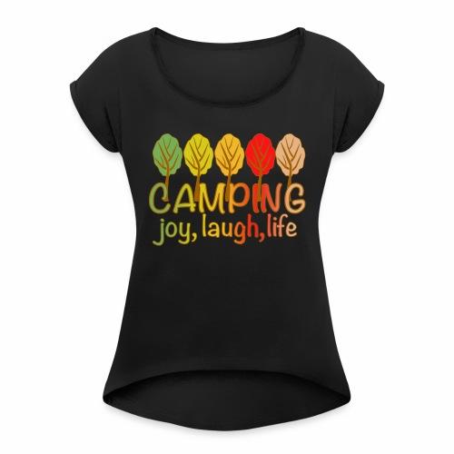 camping life - Frauen T-Shirt mit gerollten Ärmeln