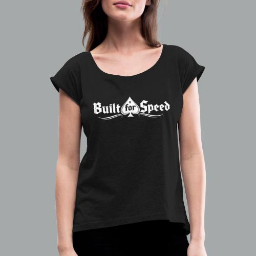 BFS WHITE - Women's T-Shirt with rolled up sleeves