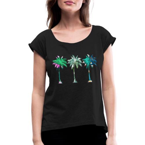Palmen - Frauen T-Shirt mit gerollten Ärmeln