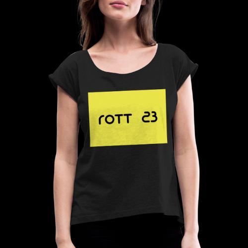 test - Naisten T-paita, jossa rullatut hihat