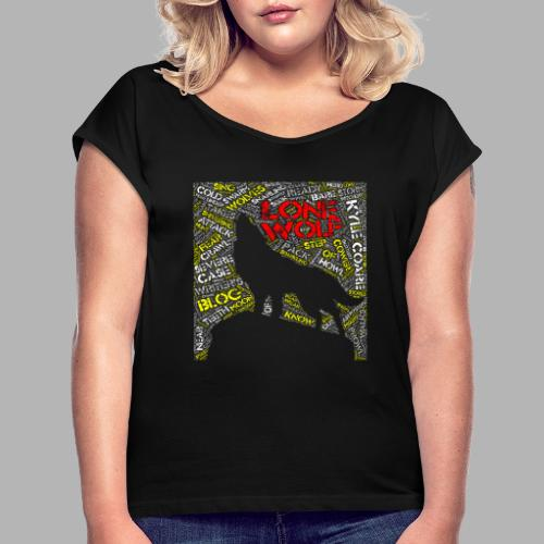 Lone Wolf - Women's T-Shirt with rolled up sleeves