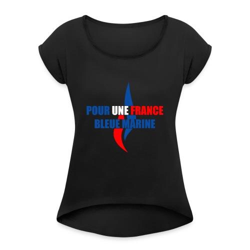 Pour une France Bleue Marine - T-shirt à manches retroussées Femme