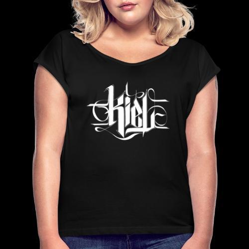kielcallylogowhite - Frauen T-Shirt mit gerollten Ärmeln