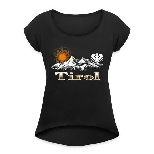 Tiroler Berge - Frauen T-Shirt mit gerollten Ärmeln