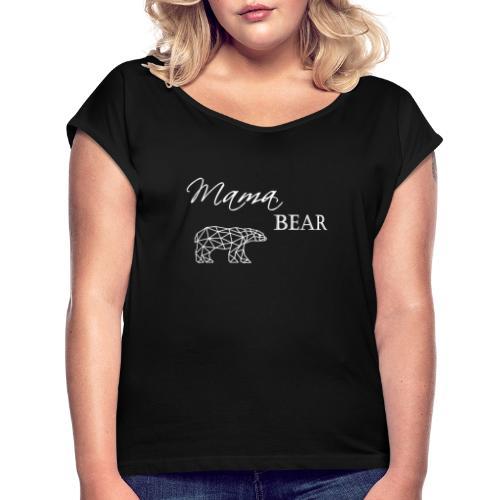Mama Bear - T-shirt à manches retroussées Femme