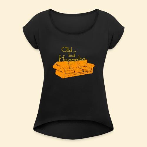 Hyggelig sofa - Frauen T-Shirt mit gerollten Ärmeln