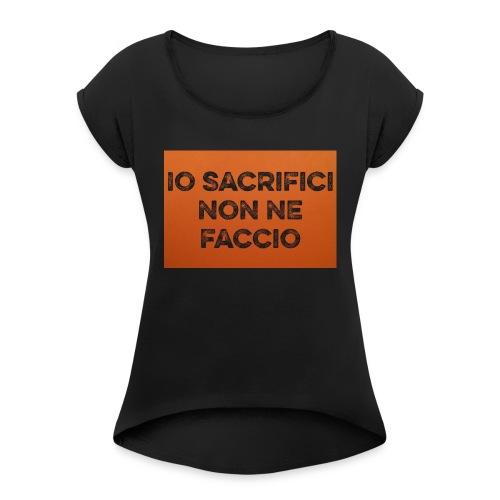 Canotta IoSacrificiNonNeFaccio 2016 - Maglietta da donna con risvolti