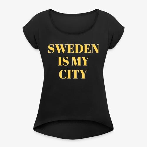 Sverige är min stad - T-shirt med upprullade ärmar dam