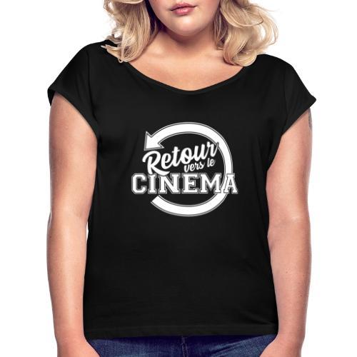 Logo blanc Retour vers le Cinéma - T-shirt à manches retroussées Femme