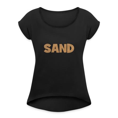 Sand Strand T-Shirt - Frauen T-Shirt mit gerollten Ärmeln