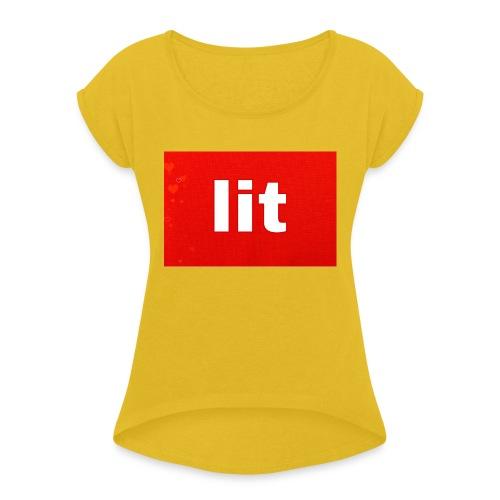 Lit kleding - Vrouwen T-shirt met opgerolde mouwen