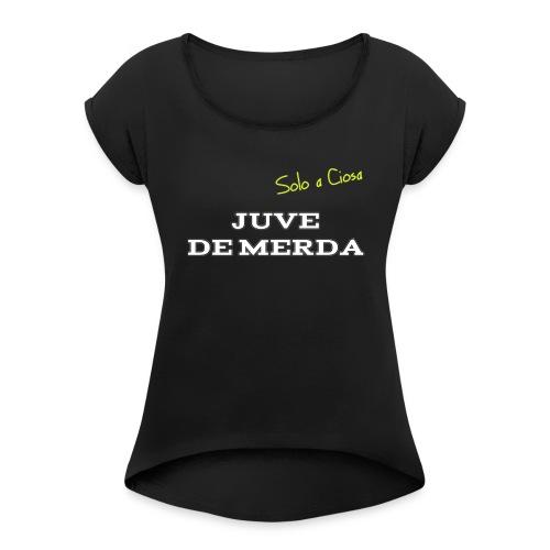 JUVE DE MERDA - Maglietta da donna con risvolti
