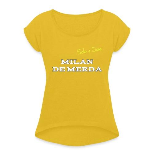 MILAN DE MERDA - Maglietta da donna con risvolti