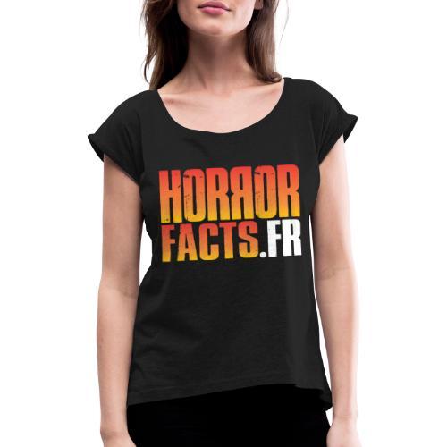 1 for Horror 2 for Facts Evil R - T-shirt à manches retroussées Femme