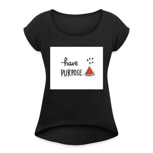 Purpose - Women's T-Shirt with rolled up sleeves